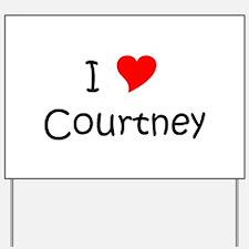 Unique Courtney Yard Sign