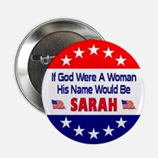 "His Name Would Be Sarah 2.25"" Button"