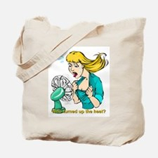 Hot flashes humor Tote Bag