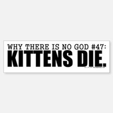 No God: Kittens Bumper Bumper Bumper Sticker