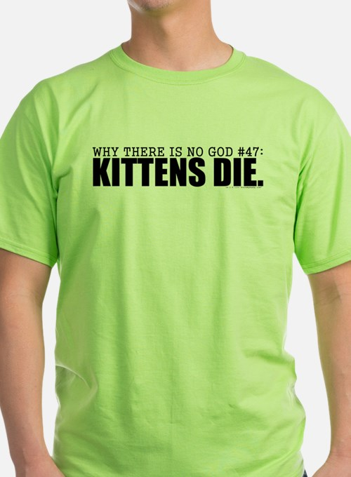 No God: Kittens T-Shirt