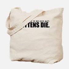 No God: Kittens Tote Bag