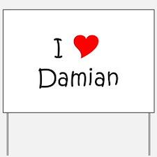 Unique Damian Yard Sign