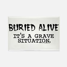 Buried Alive Rectangle Magnet