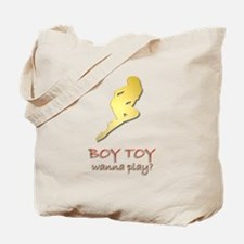"""""""I Need A Boy Toy"""" Women's Tote Bag"""