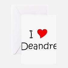 Unique Deandre Greeting Card