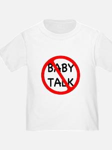 NO BABY TALK! T