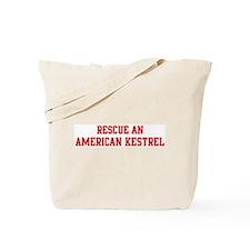 Rescue American Kestrel Tote Bag