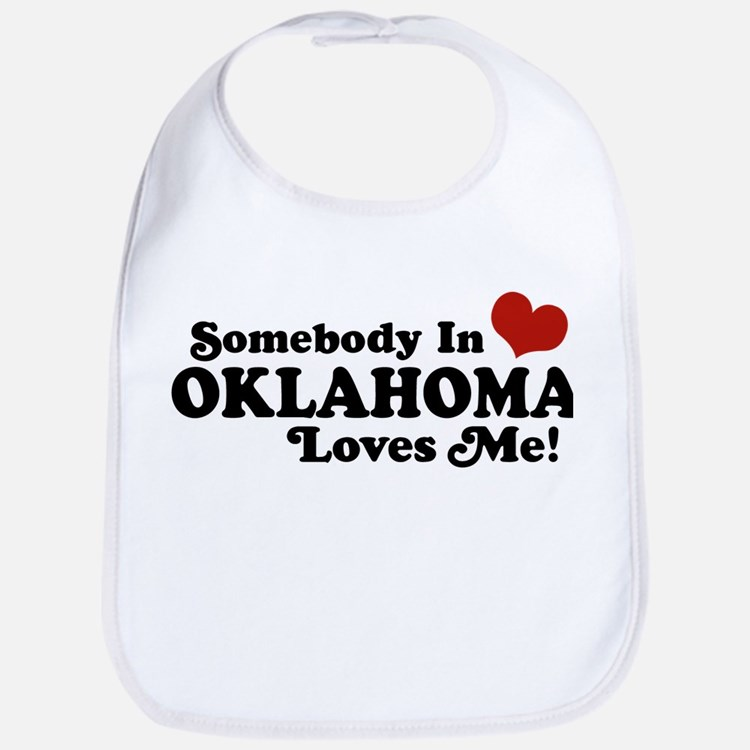 Somebody in Oklahoma Loves Me Bib