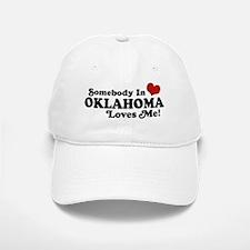 Somebody in Oklahoma Loves Me Baseball Baseball Cap