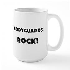 Bodyguards ROCK Mug