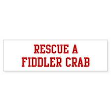Rescue Fiddler Crab Bumper Bumper Sticker