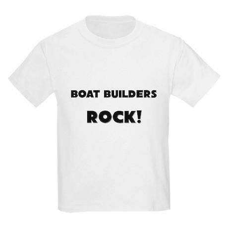 Boat Builders ROCK Kids Light T-Shirt