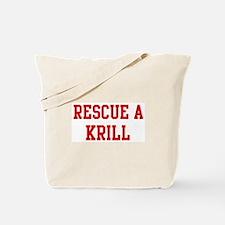 Rescue Krill Tote Bag