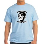 Palin says Puck Off Light T-Shirt