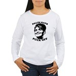 Palin says Puck Off Women's Long Sleeve T-Shirt