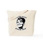 Palin says Puck Off Tote Bag