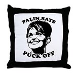Palin says Puck Off Throw Pillow