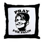 Pray for Palin Throw Pillow