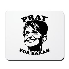 Pray for Sarah Palin Mousepad