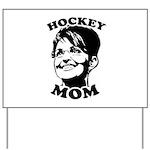 SARAH PALIN: Hockey Mom Yard Sign