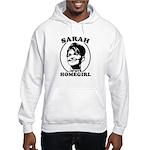 Sarah Palin is my homegirl Hooded Sweatshirt