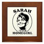 Sarah Palin is my homegirl Framed Tile