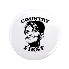 "SARAH PALIN: Country First 3.5"" Button"