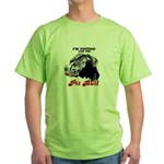 I'm voting for the Pit Bull Green T-Shirt