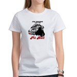 I'm voting for the Pit Bull Women's T-Shirt