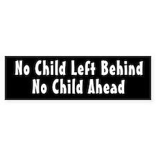 No Child Left Behind Bumper Bumper Sticker
