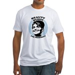 Beauty Queen for President Fitted T-Shirt