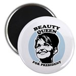 Beauty Queen for President Magnet