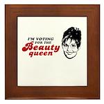 I'm voting for the Beauty Queen Framed Tile