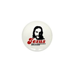 Jesus was a community organizer Mini Button (100 p