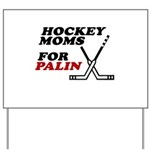 Hockey Moms for Palin Yard Sign