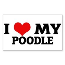 I Love My Poodle Rectangle Decal