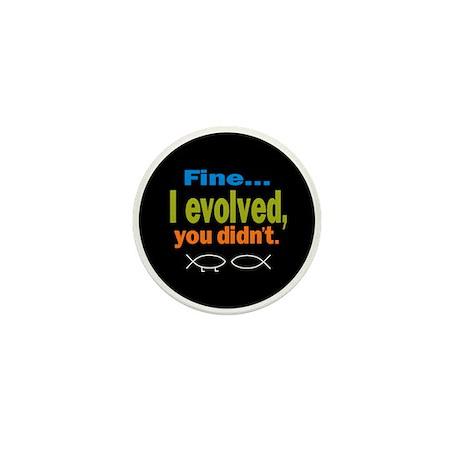 Fine... I evolved, you didn't Mini Button (100 pac