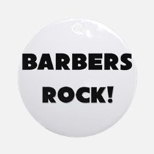 Barbers ROCK Ornament (Round)