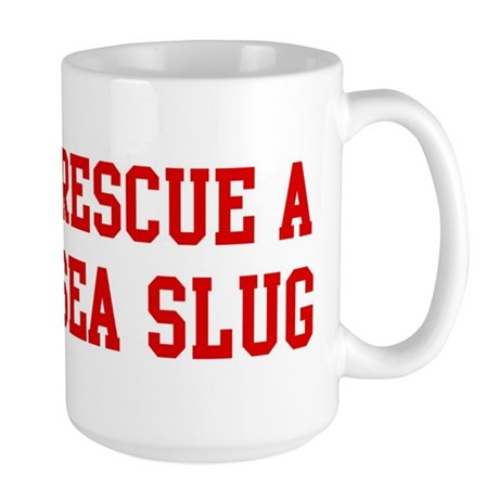Rescue Sea Slug Large Mug