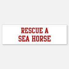 Rescue Sea Horse Bumper Bumper Bumper Sticker