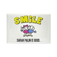 SMILE, SARAH PALIN IS GOOD Rectangle Magnet