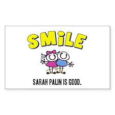 SMILE, SARAH PALIN IS GOOD Rectangle Decal