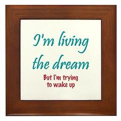 Living The Dream Framed Tile
