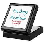 Living The Dream Keepsake Box