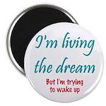 """Living The Dream 2.25"""" Magnet (100 pack)"""
