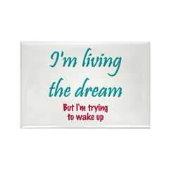 Living The Dream Rectangle Magnet (10 pack)