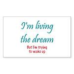 Living The Dream Rectangle Sticker 10 pk)