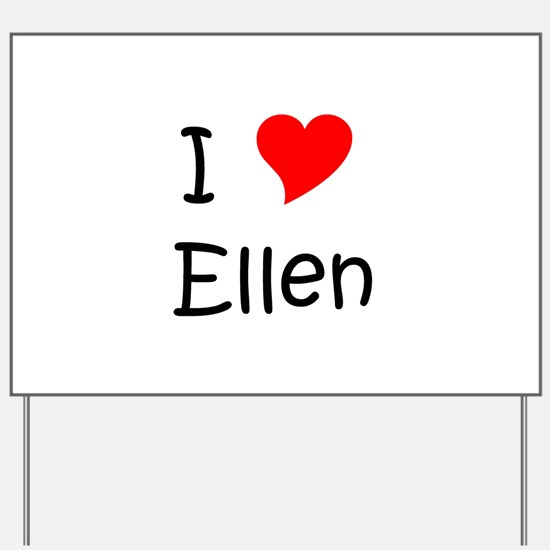 Unique Ellen Yard Sign