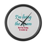 Living the Dream Large Wall Clock